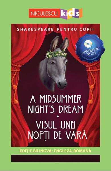 A Midsummer Night's Dream. Visul unei nopti de vara + CD - William Shakespeare