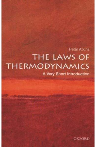 Laws of Thermodynamics: A Very Short Introduction - Peter Atkins
