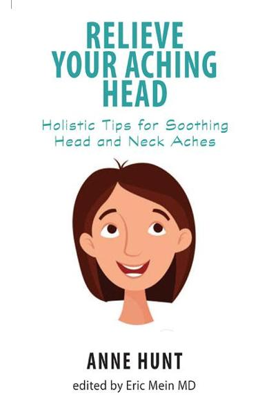 Relieve Your Aching Head - Anne Hunt
