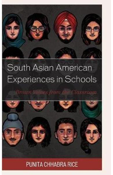 South Asian American Experiences in Schools - Punita Rice
