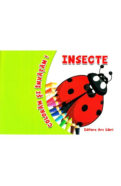 Insecte - Coloram si invatam!