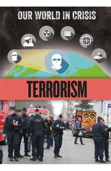 Our World in Crisis: Terrorism