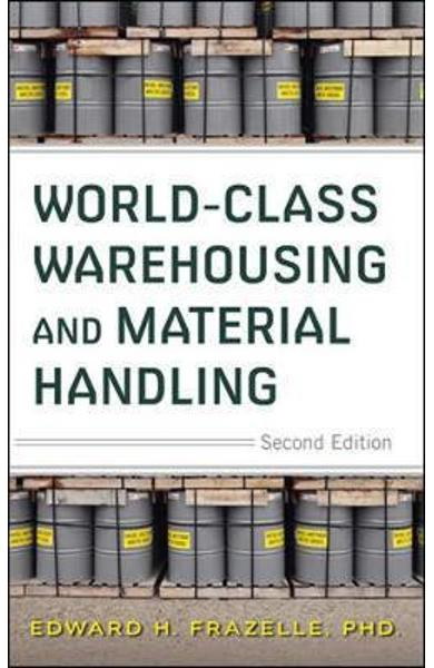 World-Class Warehousing and Material Handling, Second Editio