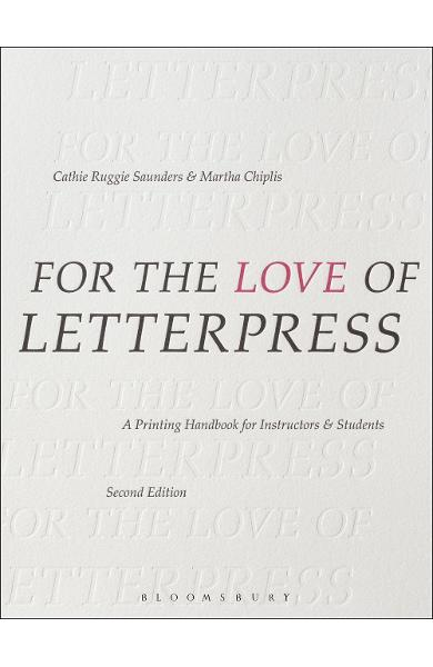 For the Love of Letterpress - Cathie Ruggie Saunders