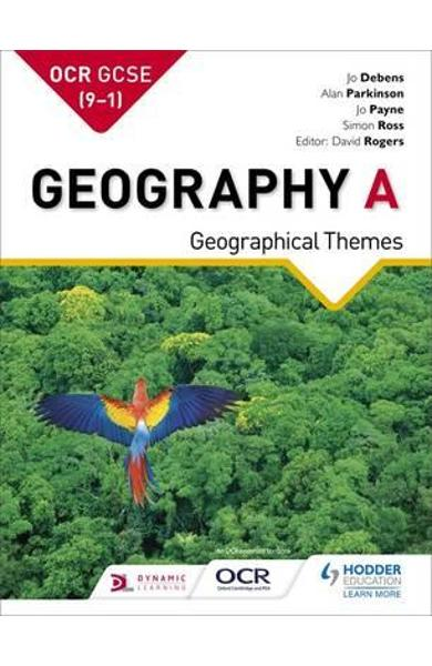 OCR A GCSE Geography: Geographical Themes