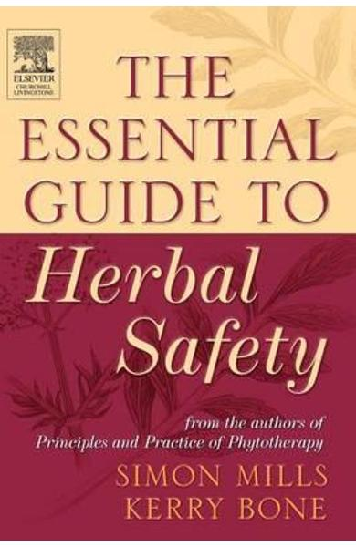 Essential Guide to Herbal Safety - Simon Mills