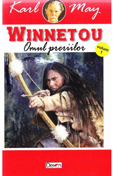 Winnetou Vol.1. Omul preriilor - Karl May