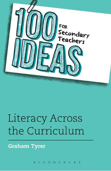 100 Ideas for Secondary Teachers: Literacy Across the Curric
