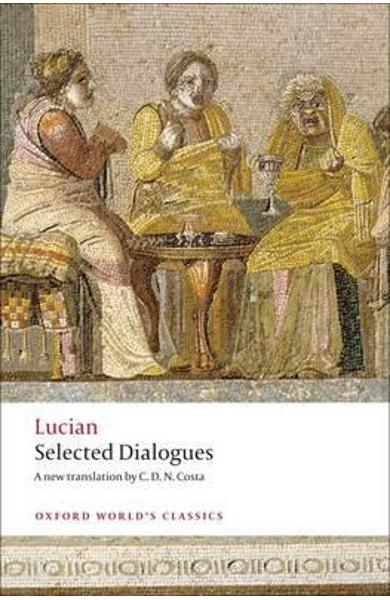 Selected Dialogues -  Lucian