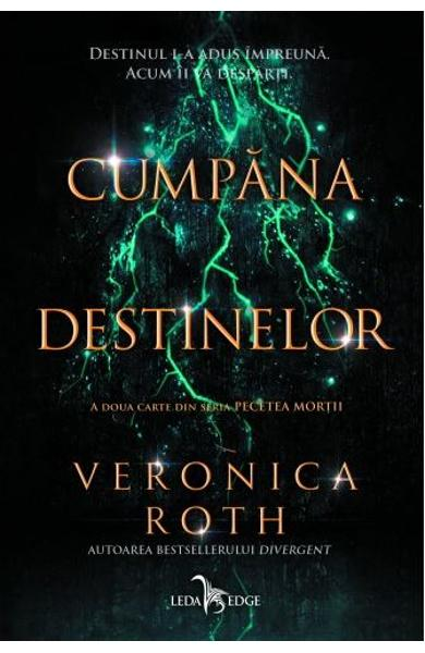 Cumpana destinelor - Veronica Roth