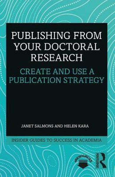 Publishing from your Doctoral Research - Janet Salmons