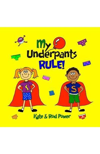 My Underpants Rule - Rod Power