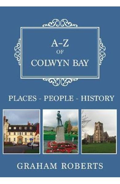 A-Z of Colwyn Bay