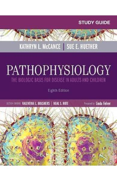 Study Guide for Pathophysiology - Kathryn L McCance