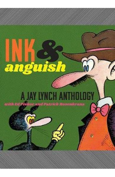 Ink & Anguish - Jay Lynch