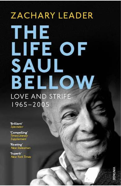 Life of Saul Bellow - Zachary Leader