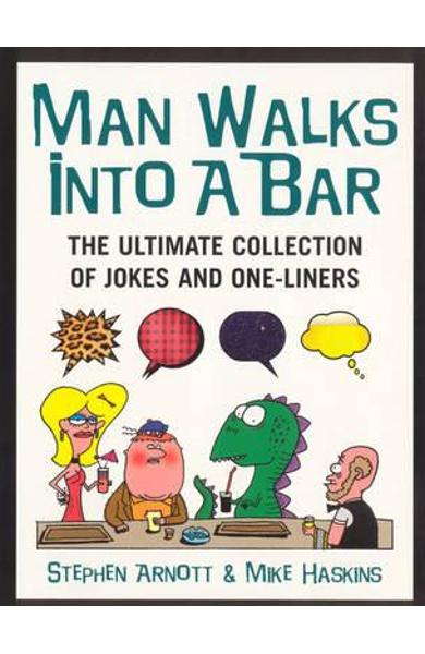 Man Walks Into A Bar - Stephen Arnott