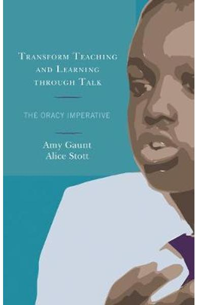 Transform Teaching and Learning through Talk -  Gaunt