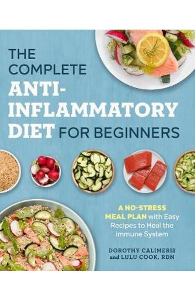 Complete Anti-Inflammatory Diet for Beginners -  Calimeris