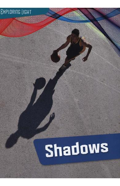 Shadows - Louise Spilsbury