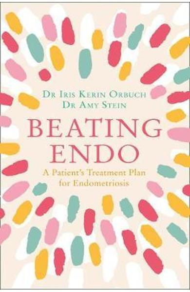 Beating Endo - Dr Iris Orbuch