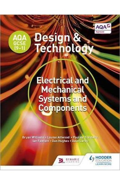 AQA GCSE (9-1) Design and Technology: Electrical and Mechani
