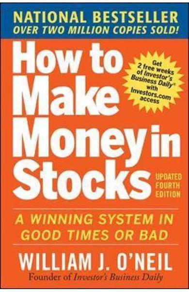 How to Make Money in Stocks: A Winning System in Good Times
