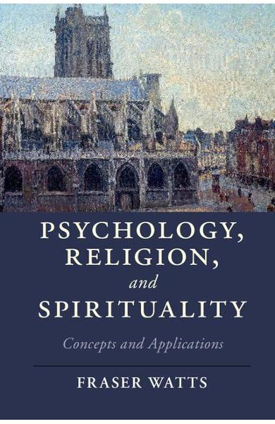 Psychology, Religion, and Spirituality - Fraser Watts