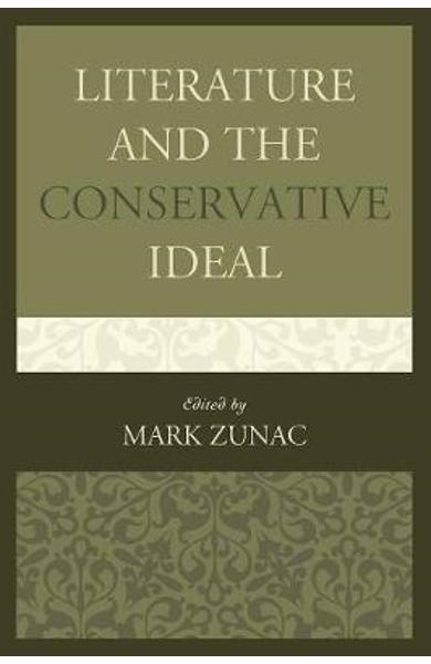 Literature and the Conservative Ideal -