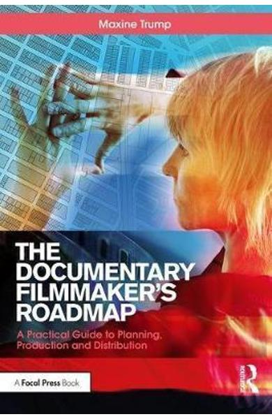 Documentary Filmmaker's Roadmap