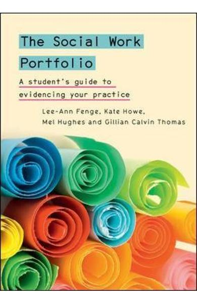 Social Work Portfolio: A student's guide to evidencing your