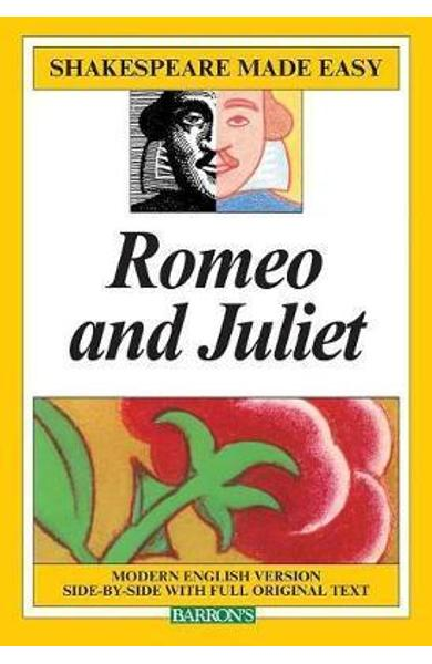 Romeo and Juliet - Shakespeare Made Easy - Alan Durband