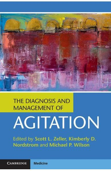 Diagnosis and Management of Agitation