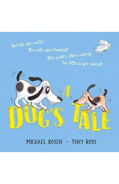 Dog's Tale: Life Lessons for a Pup