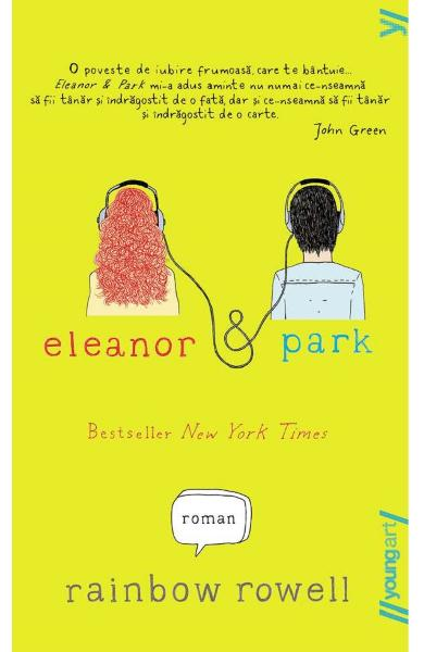 Eleanor si Park - Rainbow Rowell