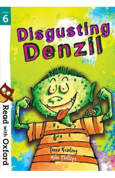 Read with Oxford: Stage 6: Disgusting Denzil