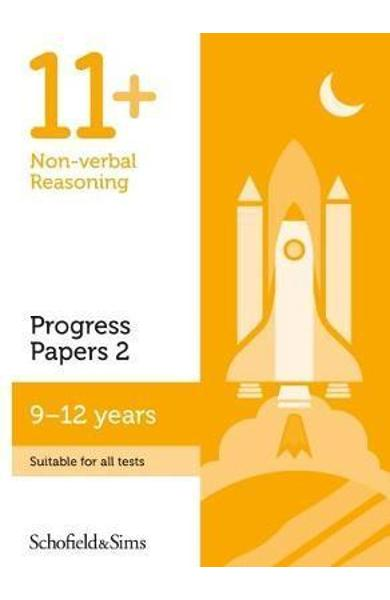 11+ Non-verbal Reasoning Progress Papers Book 2: KS2, Ages 9 -