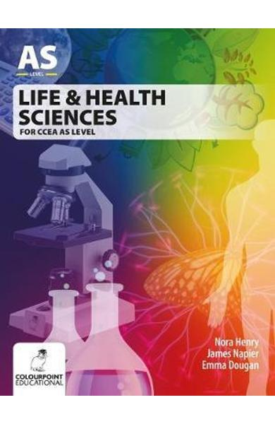 Life and Health Sciences for CCEA AS Level