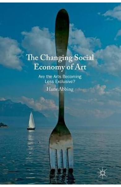 Changing Social Economy of Art -  Abbing