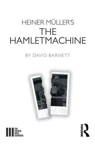 Heiner Muller's The Hamletmachine