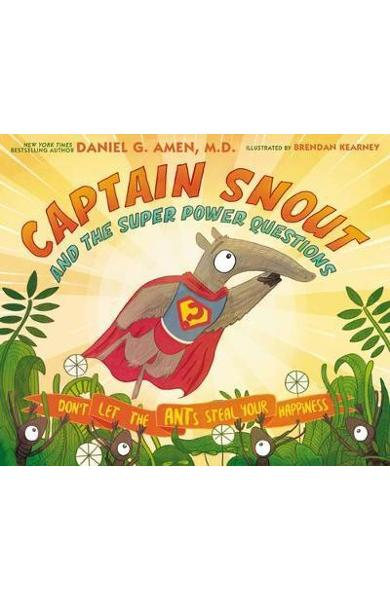 Captain Snout and the Super Power Questions - Daniel Amen