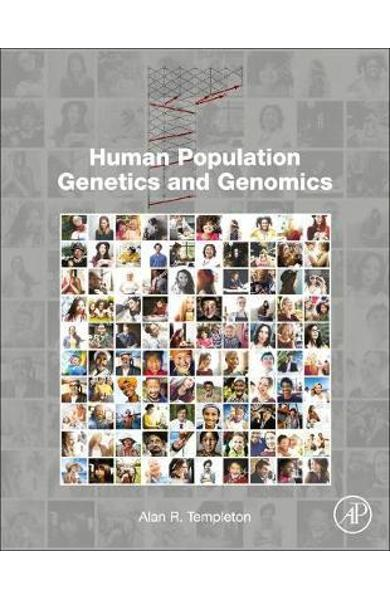 Human Population Genetics and Genomics - Alan Templeton