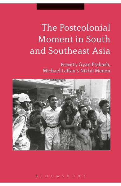 Postcolonial Moment in South and Southeast Asia -