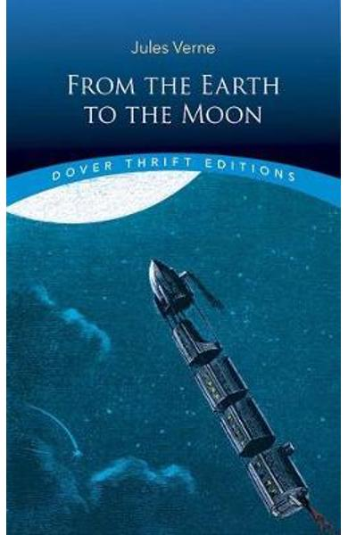 From the Earth to the Moon - Jules Verne