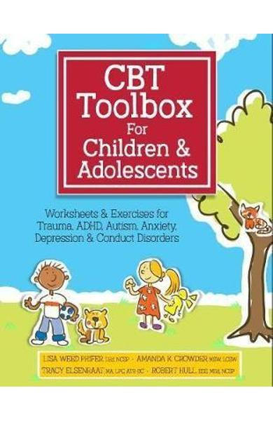 CBT Toolbox for Children and Adolescents - Lisa Phifer