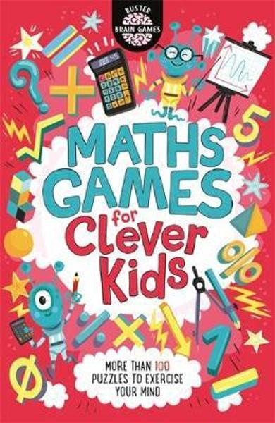 Maths Games for Clever Kids - Gareth Moore