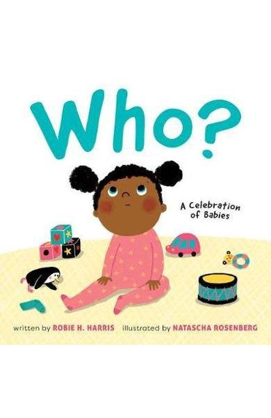 Who?: A Celebration of Babies - Robie Harris