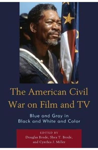 American Civil War on Film and TV - Douglas Brode