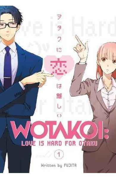 Wotakoi: Love Is Hard For Otaku 1 - Fujita