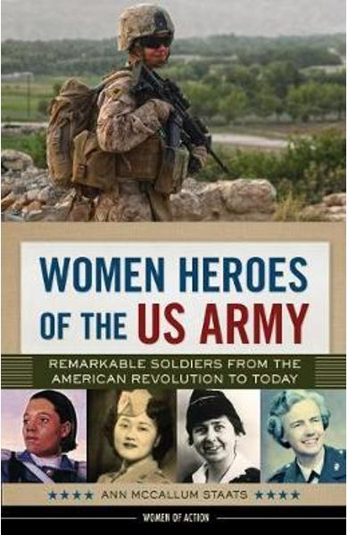 Women Heroes of the US Army - Ann McCallum Staats